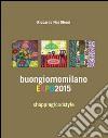 Buongiorno Milano EXPO 2015. Shopping fodd style libro