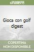 Gioca con golf digest