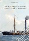 Storia della navigazione a vapore e dei servizi postali sul Mediterraneo 1818-1839
