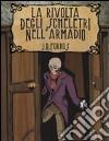 La rivolta degli scheletri nell'armadio libro
