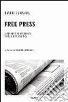 Free press. Lineamenti di un'analisi testuale e sintattica libro