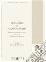 Biografia di Carlo Serassi. Celebre costruttore d'organi, 1849. Scritta da Giambattista Cremonesi libro