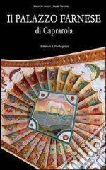 Il palazzo Farnese di Caprarola libro