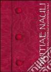 Divitae Nauli. Ori, argenti e sete della Cattefrale di San Pietro in Noli. Ediz. illustrata libro