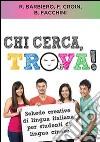 Chi cerca trova! Schede creative di lingua italiana per studenti di lingua cinese