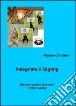 Insegnare il Qigong libro