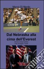 Dal Nebraska alla cima dell'Everest libro