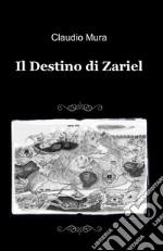 Il destino di Zariel libro