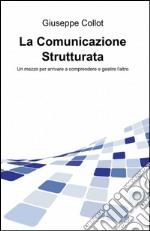 La comunicazione strutturata libro