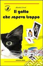 Il gatto che sapeva troppo libro