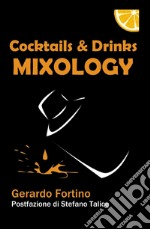 Cocktails & drinks mixology libro