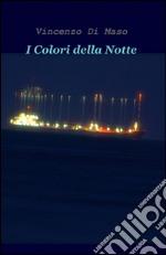 I colori della notte libro