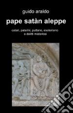 Pape satàn aleppe libro