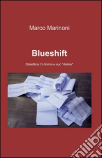 Blueshift libro di Marinoni Marco
