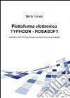 Piattaforma elettronica Typhoon-Rosasoft