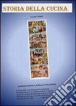 La storia della cucina libro