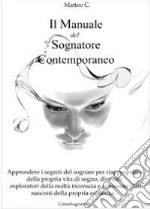 Il manuale del sognatore contemporaneo libro