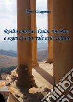 Realtà onirica a Qalat An-Nisa e sogni di vita reale nelle zolfare libro