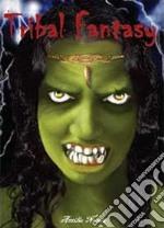 Tribal fantasy libro