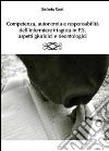 Competenza, autonomia e responsabilit� dell'infermiere triagista in P.S., aspetti giuridici e deontologici