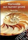 Curiosità sui numeri primi libro