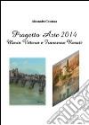 Progetto Arte 2014. Maria Vittoria Rosati e Francesca Rosati