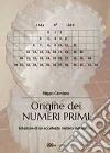Origine dei numeri primi libro