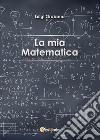 La mia matematica libro