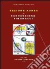 Sezione aurea e successione di Fibonacci libro