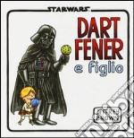 Dart Fener e figlio libro