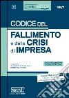 Codice del fallimento e della crisi di impresa. Ediz. minore libro