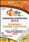 Test ammissione universitaria 2015 economia e scienze statistiche. Teoria e quiz commentati di logica, matematica, inglese. Con software di simulazione libro