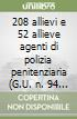 208 allievi e 52 allieve agenti di polizia penitenziaria (G.U. n. 94 del 29 novembre 2013). Manuale e test di preparazione alla prova d'esame