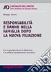Responsabilità e danno nella famiglia dopo la nuova filiazione libro