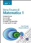 Verso l'esame di matematica 1 libro