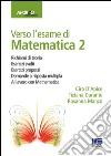 Verso l'esame di matematica 2 libro