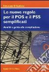 Le nuove regole per il POS e il PSS semplificati. Con CD-ROM libro