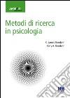 Metodi di ricerca in psicologia libro