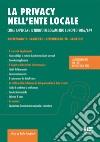 La privacy nell'ente locale. Come applicare il nuovo regolamento europeo 2016/679. Con CD-ROM libro