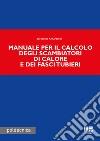 Manuale per il calcolo degli scambiatori di calore e dei fasci tubieri libro