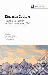 Dinamica capitale. Traiettoria di ricerca sulle amministrative 2016 libro