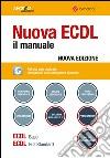 Nuova ECDL. Il manuale. Windows 7 Office 2010 libro