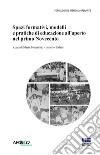 Spazi formativi, modelli e pratiche di educazione all'aperto nel primo Novecento libro