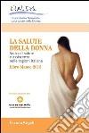La salute della donna. Stato di salute e assistenza nelle regioni italiane. Libro bianco 2013. E-book. Formato PDF libro