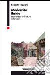 Modernit� ibride. Esperienze d'architettura in Senegal