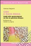 Cibo e mass media. Analisi delle rappresentazioni del cibo da agricoltura biologica