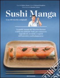 Sushi manga. Con 40 ricette originali libro di Masui Chihiro