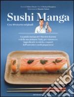 Sushi manga. Con 40 ricette originali libro