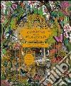 Il giardino delle meraviglie. Esplora 5 habitat e scopri 50 fantastici animali libro