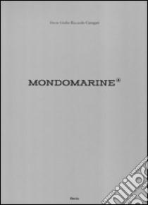 Mondo Marine libro di Carugati Decio G.